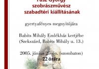 Meghívó Fusz György szobrászművész kiállításának megnyitójára (2005.06.25.)